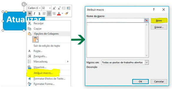 Como atribuir uma macro a um botão no Excel